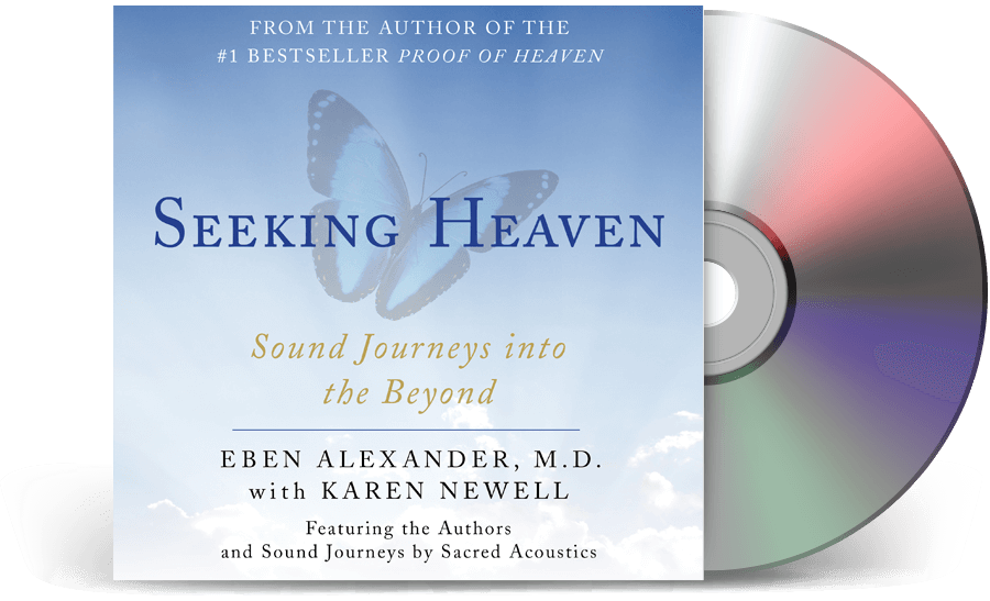 Seeking Heaven - Eben Alexander, M.D. with Karen Newell