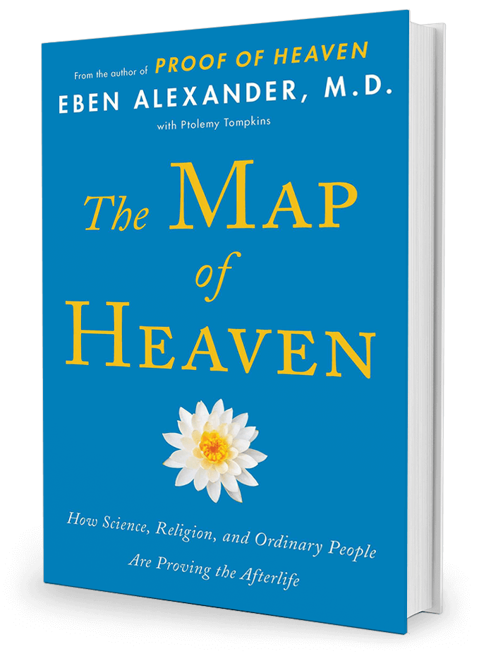 The Map of Heaven by Eben Alexander, M.D.